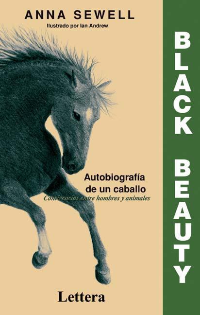 BLACK BEAUTY : AUTOBIOGRAFÍA DE UN CABALLO