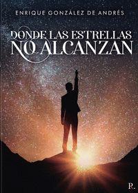DONDE LAS ESTRELLAS NO ALCANZAN