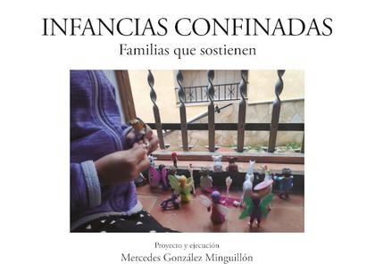 INFANCIAS CONFINADAS.