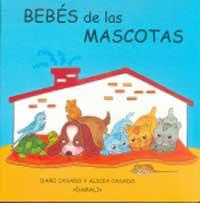 BEBÉS DE ANIMALES, BEBÉS DE LAS MASCOTAS