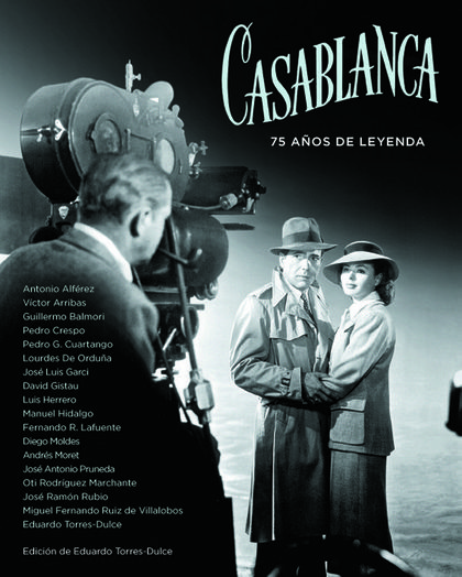 CASABLANCA: 75 AÑOS DE LEYENDA