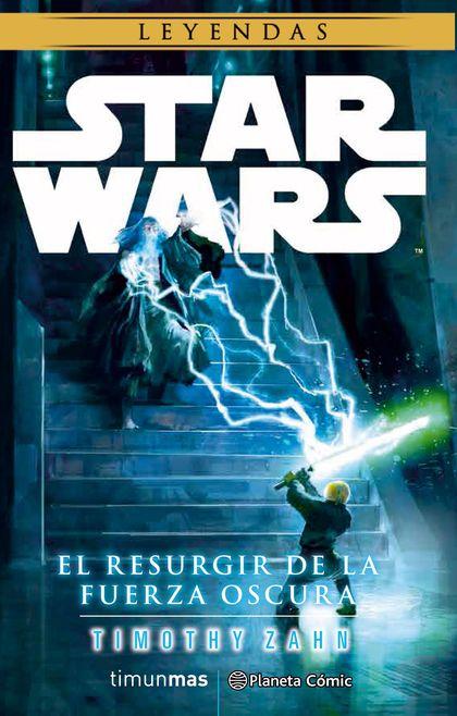 STAR WARS EL RESURGIR DE LA FUERZA OSCURA (NOVELA).