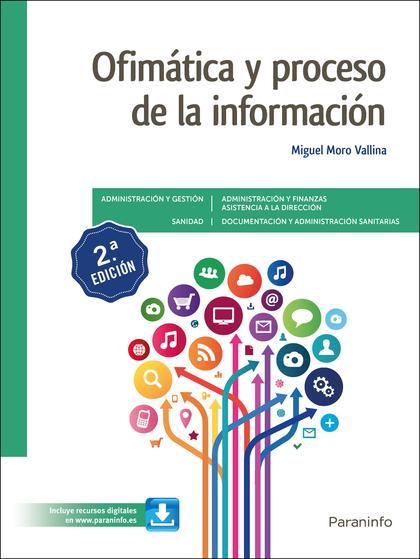 OFIMÁTICA Y PROCESO DE LA INFORMACIÓN 2.ª EDICIÓN 2021.