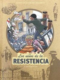 LOS NIÑOS DE LA RESISTENCIA 6. ¡DESOBEDECER!.