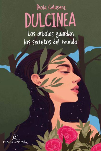DULCINEA, LOS ARBOLES GUARDAN EL SECRETO DEL MUNDO