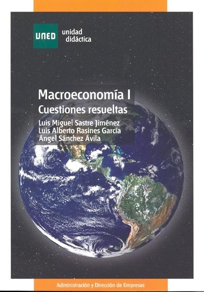 MACROECONOMÍA I : CUESTIONES RESUELTAS