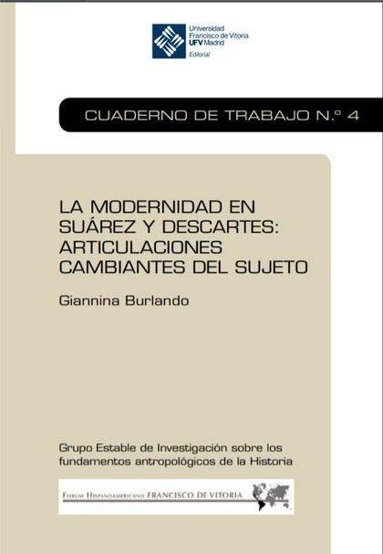 LA MODERNIDAD EN SUÁREZ Y DESCARTES. ARTICULACIONES CAMBIANTES DEL SUJETO