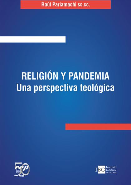RELIGI¢N Y PANDEMIA. UNA PERSPECTIVA TEOL¢GICA