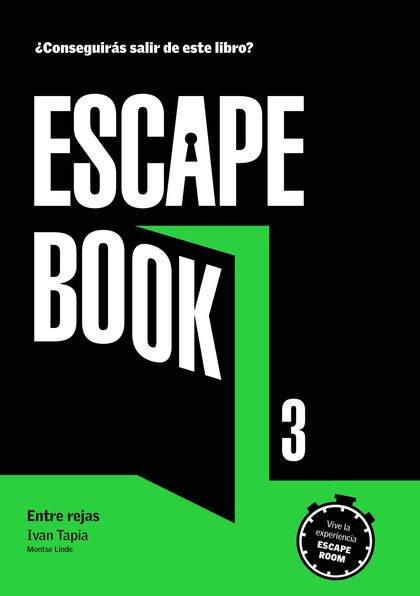 ESCAPE BOOK 3. ENTRE REJAS