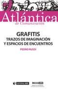 GRAFITIS. TRAZOS DE IMAGINACIÓN Y ESPACIOS DE ENCUENTROS