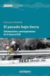 EL PASADO BAJO TIERRA. EXHUMACIONES CONTEMPORÁNEAS DE LA GUERRA CIVIL