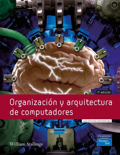 ORGANIZACIÓN Y ARQUITECTURA DE COMPUTADORES, 7ª ED.