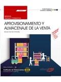 MANUAL. APROVISIONAMIENTO Y ALMACENAJE DE LA VENTA (UF0033). CERTIFICADOS DE PRO.