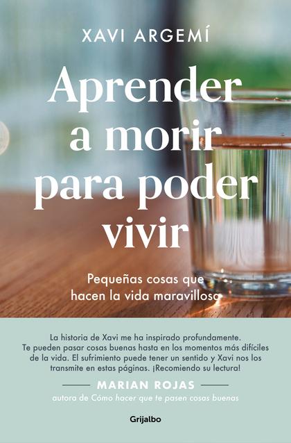 APRENDER A MORIR PARA PODER VIVIR                                               PEQUEÑAS COSAS