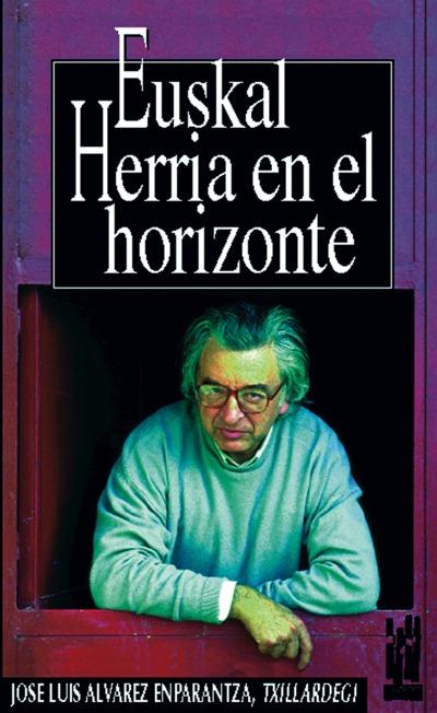 EUSKAL HERRIA EN EL HORIZONTE.