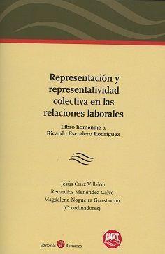 REPRESENTACIÓN Y REPRESENTATIVIDAD COLECTIVA EN LAS RELACIONES LABORALES.