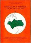 ANDALUCÍA Y AMÉRICA EN EL SIGLO XVIII