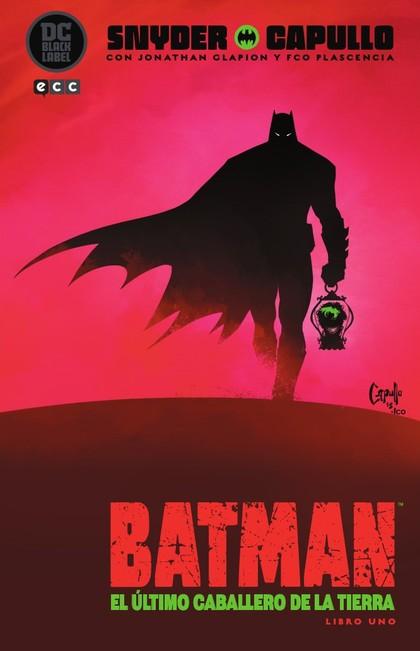 BATMAN: LAST KNIGHT ON EARTH - LIBRO UNO.