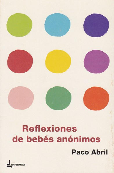 REFLEXIONES DE BEBÉS ANÓNIMOS.