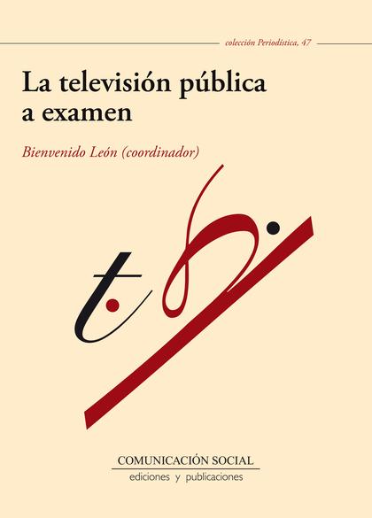 LA TELEVISIÓN PÚBLICA A EXAMEN