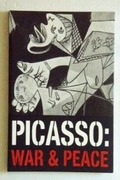 PICASSO, WAR & PEACE