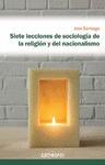 SIETE LECCIONES DE SOCIOLOGÍA DE LA RELIGIÓN Y EL NACIONALISMO