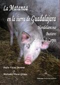 LA MATANZA EN LA SIERRA DE GUADALAJARA, HIENDE LA ENCINA Y ROBLEDO DE CORPES