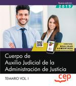 CUERPO DE AUXILIO JUDICIAL DE LA ADMINISTRACIÓN DE JUSTICIA. TEMARIO VOL. I..