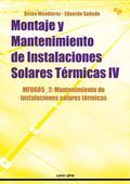 MONTAJE Y MANTENIMIENTO DE INSTALACIONES SOLARES TÉRMICAS IV : MANTENIMIENTO DE INSTALACIONES S