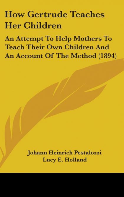 HOW GERTRUDE TEACHES HER CHILDREN