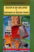RELATOS DE UN CURA JOVEN II                                                     CRISTIANOS PARA