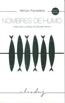 NOMBRES DE HUMO. TRADUCCIÓN Y PRÓLOGO DE GONZALO HERMO