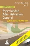 CUERPO TECNICO  DE LA COMUNIDAD AUTONOMA DE EXTREMADURA. ESPECIALIDAD ADMINISTRA