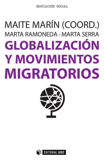 GLOBALIZACION Y MOVIMIENTOS MIGRATORIOS