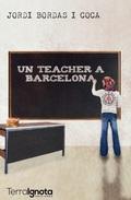 UN TEACHER A BARCELONA.