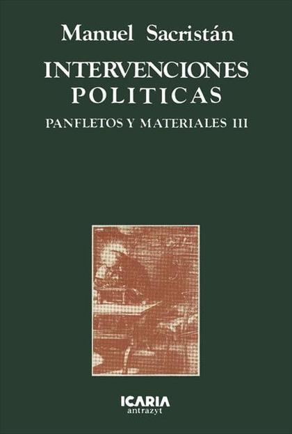 PANFLETOS Y MATERIALES. T.3. INTERVENCIONES POLÍTICAS