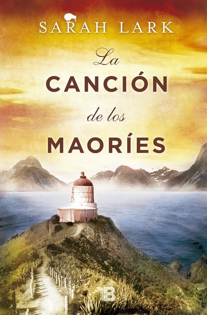 LA CANCIÓN DE LOS MAORIES.