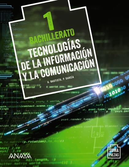 TECNOLOGÍAS DE LA INFORMACIÓN Y LA COMUNICACIÓN..