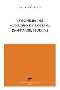 TOPONIMIA DEL MUNICIPIO DE BOLTAÑA (SOBRARBE, HUESCA).