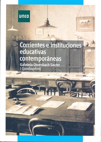CORRIENTES E INSTITUCIONES EDUCATIVAS CONTEMPORÁNEAS