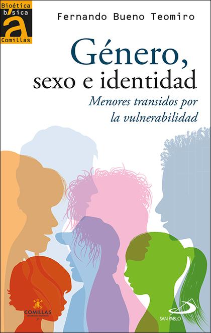 GÉNERO, SEXO E IDENTIDAD. MENORES TRANSIDOS POR LA VULNERABILIDAD