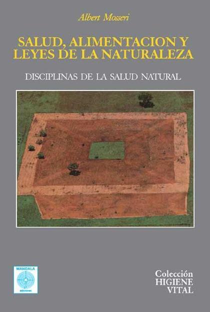 SALUD, ALIMENTACIÓN Y LEYES DE LA NATURALEZA