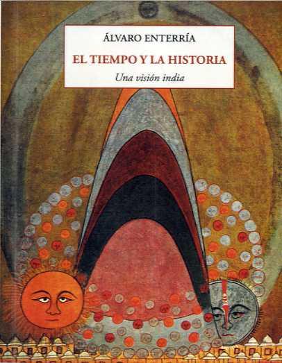 EL TIEMPO Y LA HISTORIA. UNA VISION INDIA