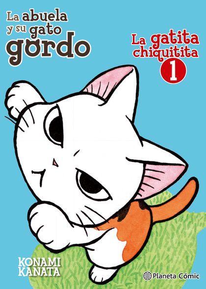 LA GATITA CHIQUITITA Nº 01/02. LA ABUELA Y SU GATO GORDO