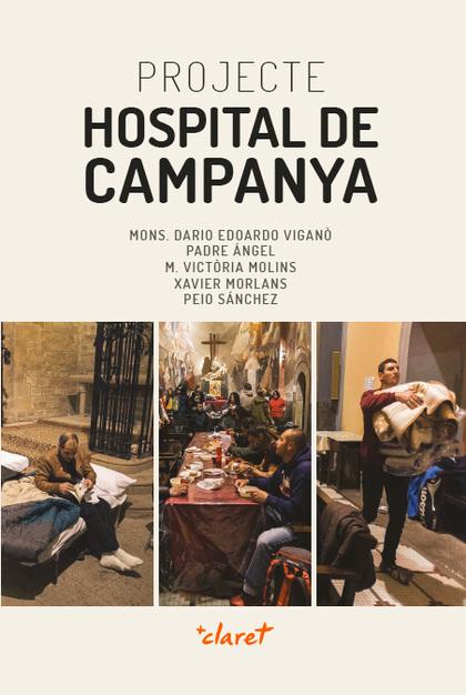 PROJECTE HOSPITAL DE CAMPANYA. UNA PROPOSTA CAP A LES PERIFÈRIES