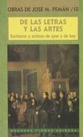 DE LAS LETRAS Y LAS ARTES. ESCRITORES Y ARTISTAS DE AYER Y DE HOY