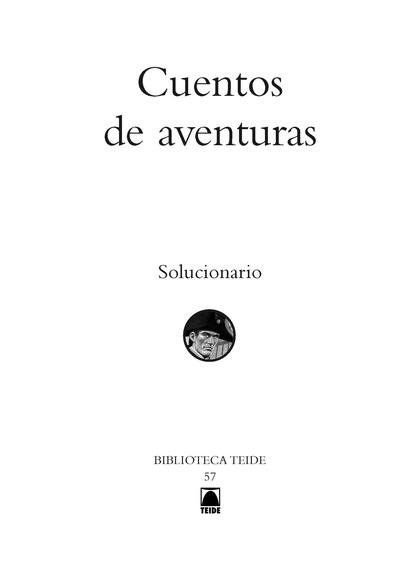 SOLUCIONARIO : CUENTOS DE AVENTURAS