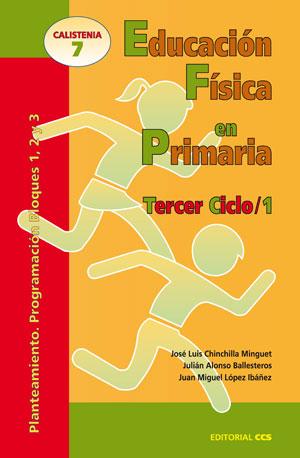 EDUCACIÓN FÍSICA EN PRIMARIA. TERCER CICLO / 1. PLANTAMIENTO. PROGRAMACIÓN BLOQUES 1, 2 Y 3
