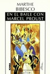 EN EL BAILE CON MARCEL PROUST