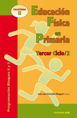 EDUCACIÓN FÍSICA EN PRIMARIA. TERCER CICLO / 2. PROGRAMACIÓN BLOQUES 4 Y 5